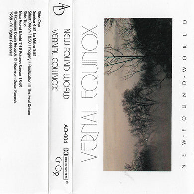 Vernal Equinox - New Found World (Original Cassette Tapes)