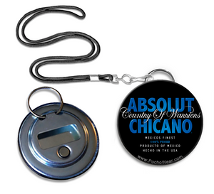 Absolute Chicano Bottle opener Button
