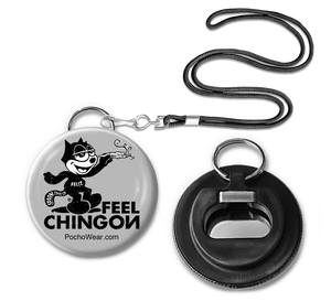 Feel Chingon Button Pin Bottle opener