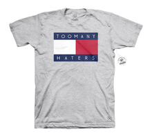Too Many Haters Tee