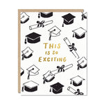 Graduation Card | This Is So Exciting