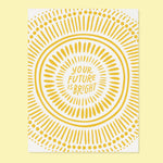 Positive Vibes Card | Bright Future