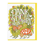 Birthday Card | Dank You For Being Born