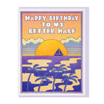 Birthday Card | Better Half