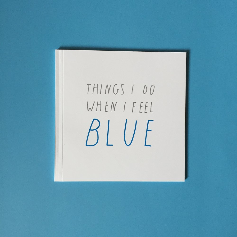 Zine | Things I Do When I Feel Blue