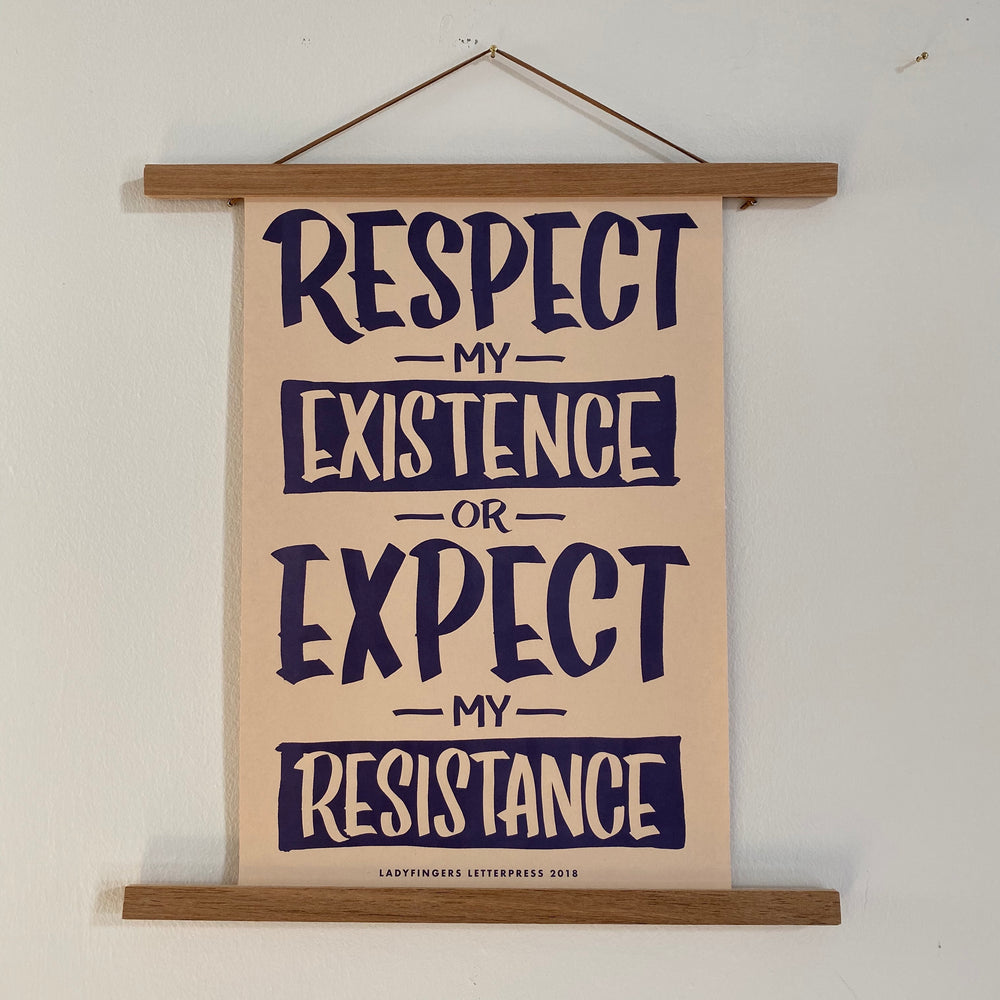 Protest Poster | Respect My Existence