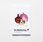 Magazine | On Mothering