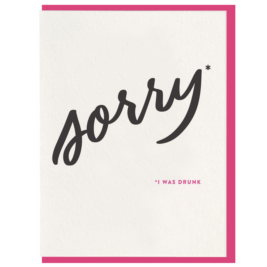 Sorry Card | Sorry Drunk