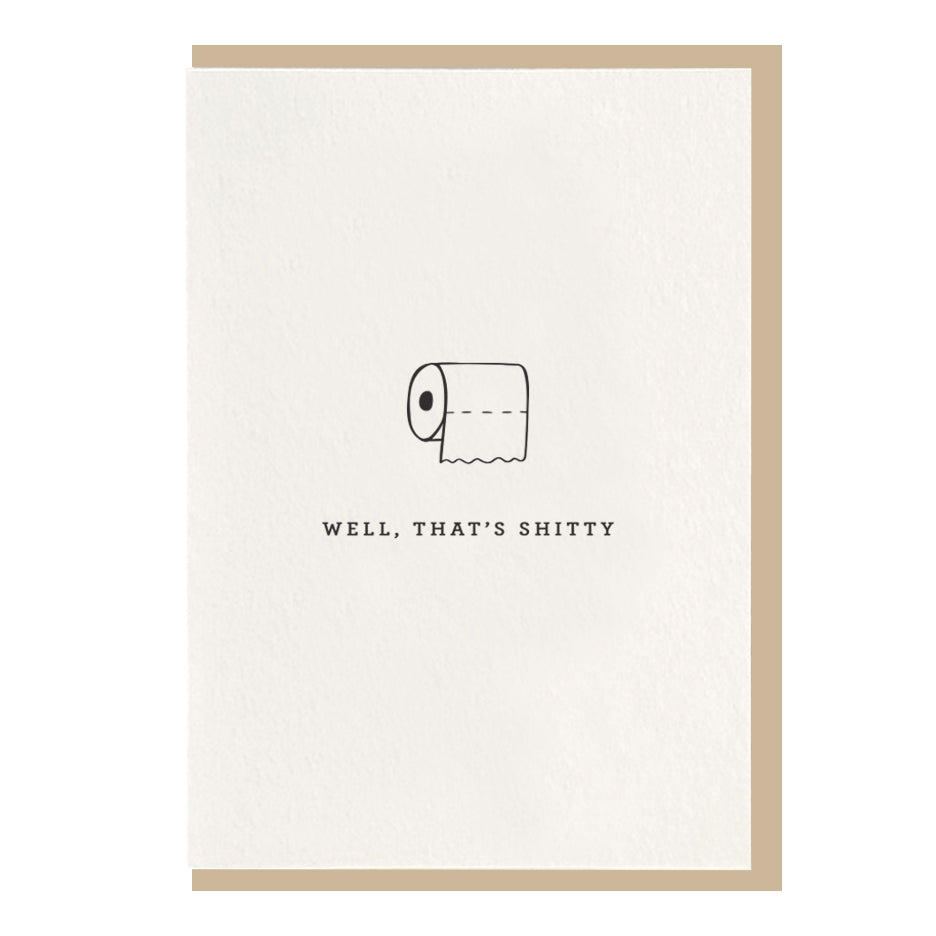 Card, Encouragement Card | That's Shitty, Dahlia Press  - Common People Shop