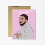 Birthday Card | Drake Birthday