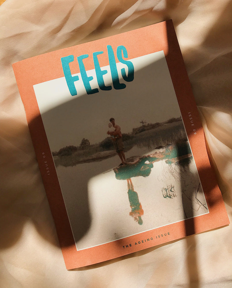 Zine | Feels, Issue 09 - Ageing