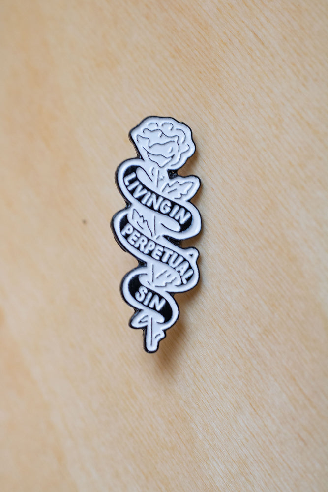 Enamel Pin | Living In Perpetual Sin