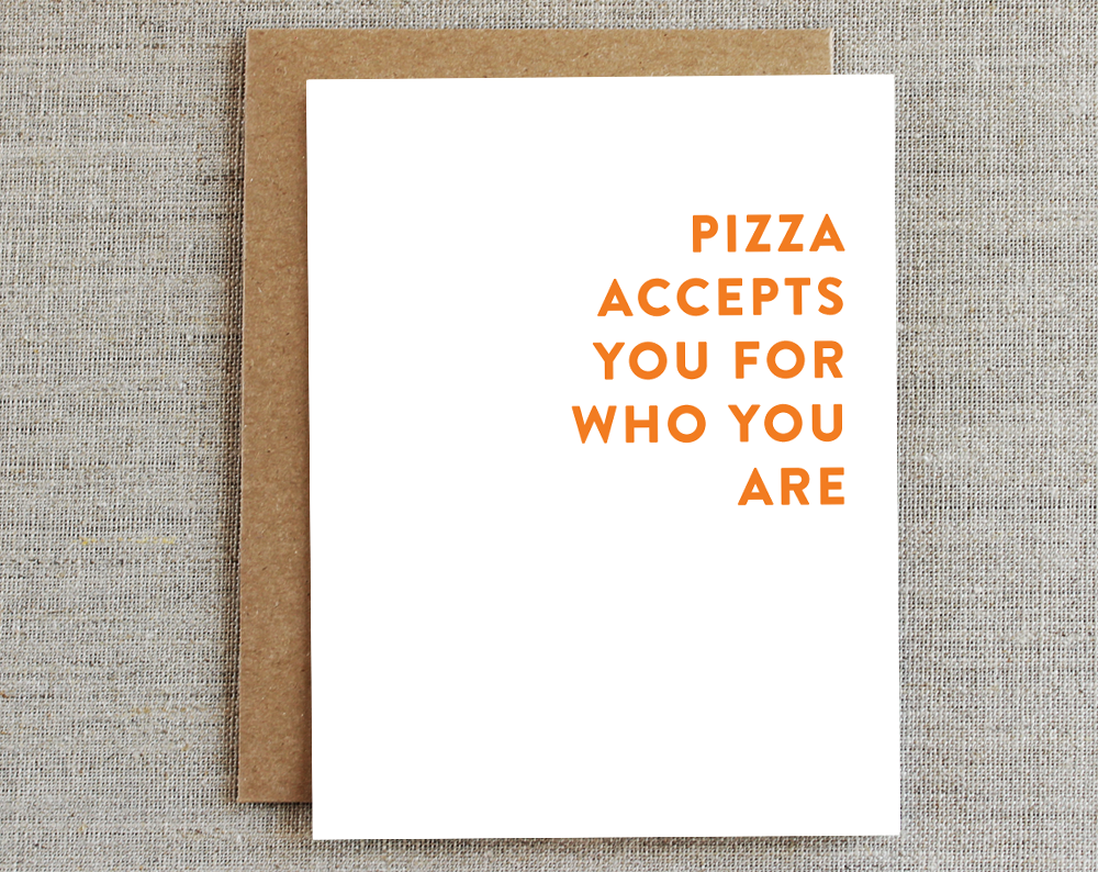 Card, Funny Card | Pizza Accepts You, Rhubarb Paper Co.  - Common People Shop