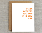 Friendship Card | Pizza Accepts You