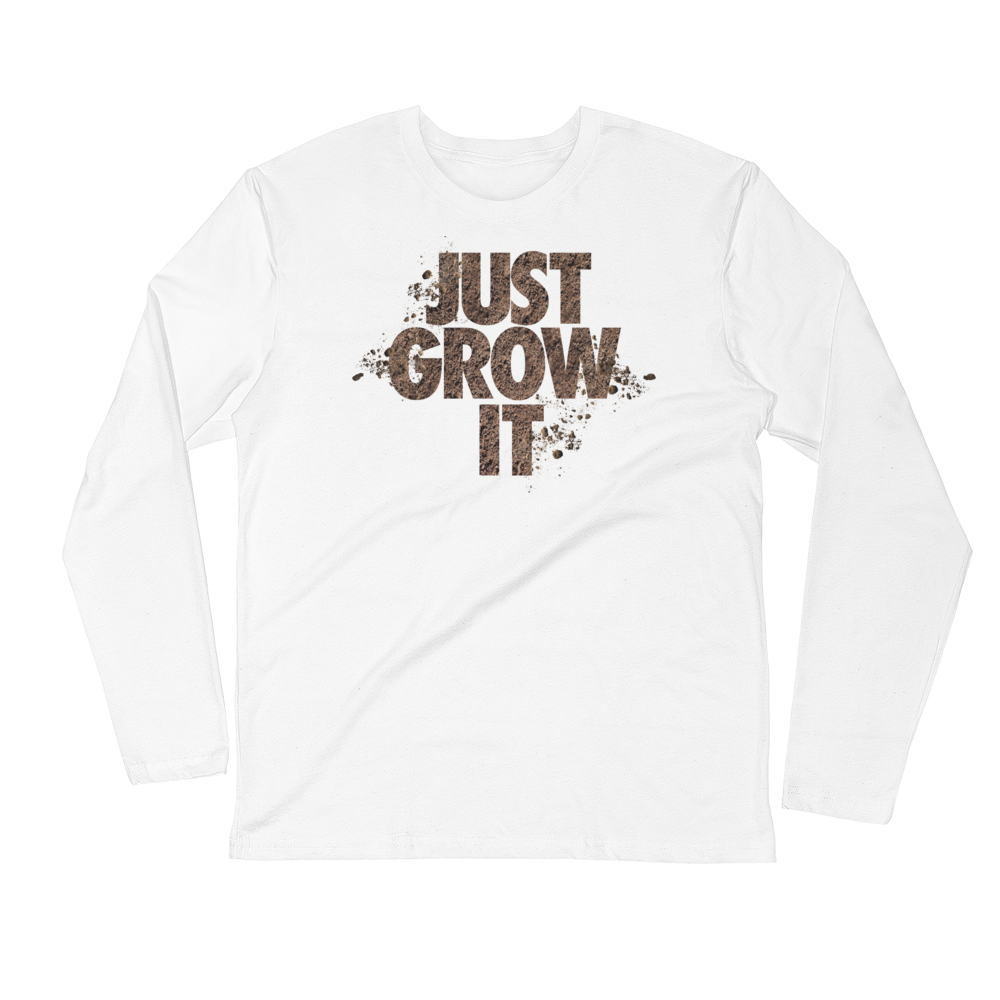 JUST GROW IT Long Sleeve