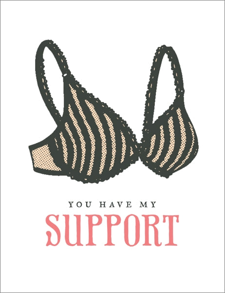 BREATHLESS-CARD-YOU HAVE MY SUPPORT