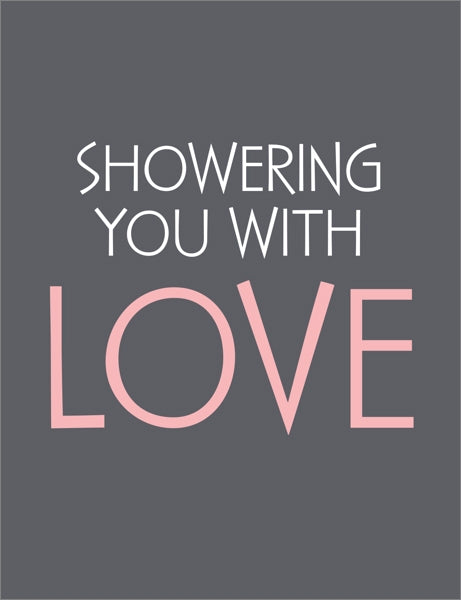 BREATHLESS-CARD-SHOWERING YOU WITH LOVE