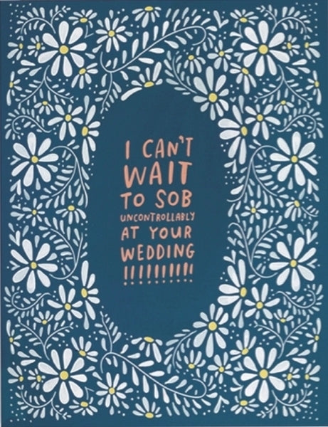 Emily Mcdowell-Card-Sob At Your Wedding
