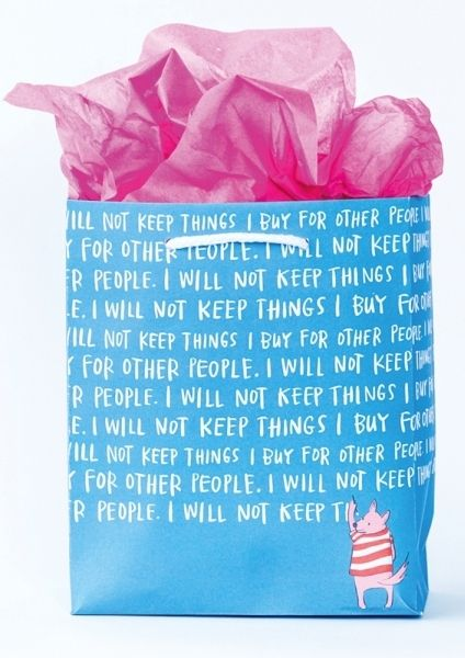 EMILY MCDOWELL-GIFT BAG-WILL NOT KEEP THING