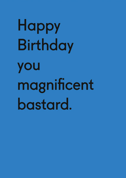 OHH DEER-CARD-BIRTHDAY MAGNIFICENT BASTARD