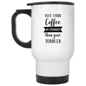 May-Your-Coffee-Be-Stronger-Than-Your-Toddler