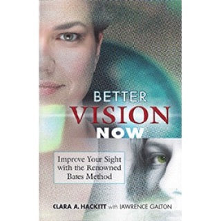 Better Vision Now, by Clara A. Hackett