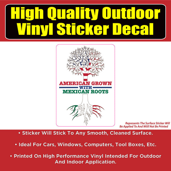 American Grown Mexican Roots Vinyl Car Window Laptop Bumper Sticker Decal