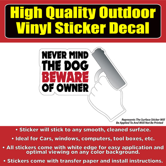 Beware of the Owner Funny Car Window bumper sticker decal