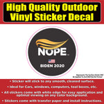 Nope to Trump Biden 2020 Vinyl Car Window Laptop Bumper Sticker Decal