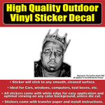 Notorious BIG Biggie Smalls Vinyl Car Window Laptop Bumper Sticker Decal