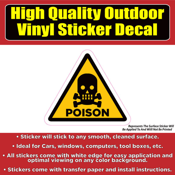 Poison Warning Sign -Vinyl Car Window Laptop Bumper Sticker Decal - Colorado Sticker