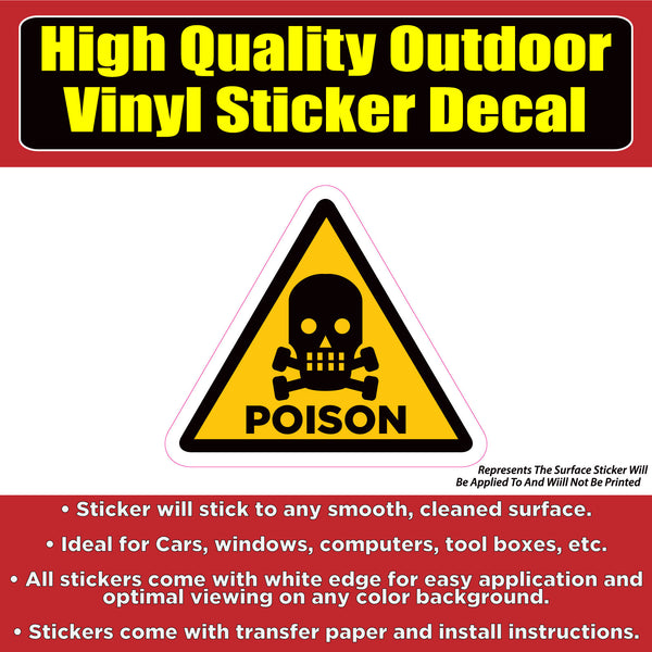 Poison Warning Sign -Vinyl Car Window Laptop Bumper Sticker Decal