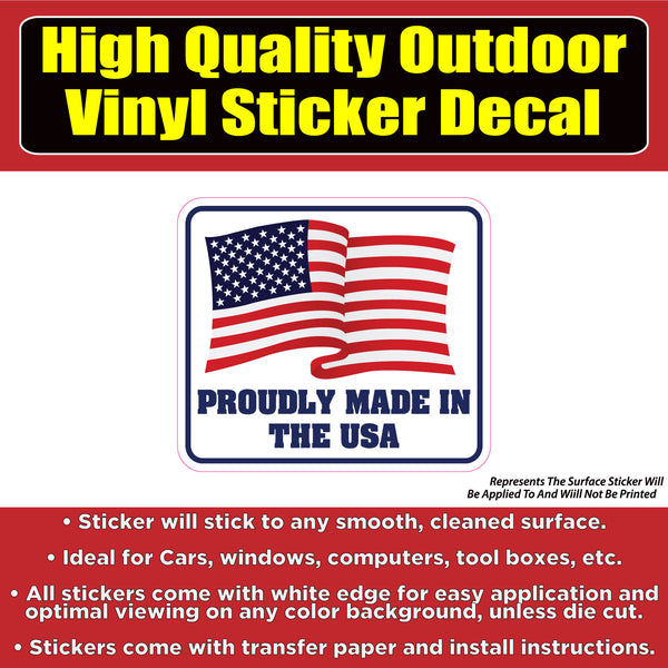 Proudly Made In the USA Vinyl Car Window Laptop Bumper Sticker Decal