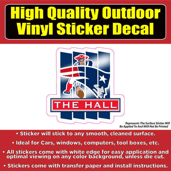 The Hall of Fame New England Patriots Vinyl Bumper Car Window Laptop Decal Sticker - Colorado Sticker