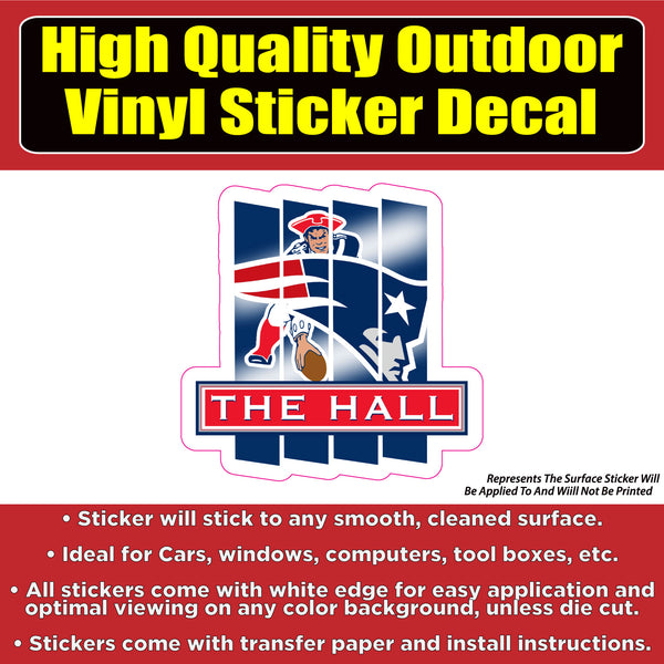 The Hall of Fame New England Patriots Vinyl Bumper Car Window Laptop Decal Sticker