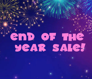 END OF THE YEAR SALE!