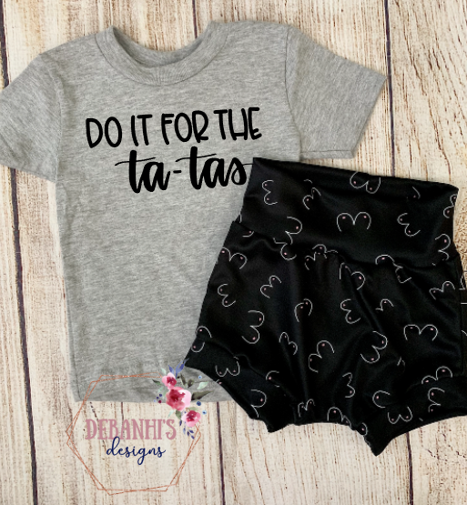Do it for the ta-tas Tee