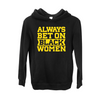 Always Bet on Black Women Hoodie