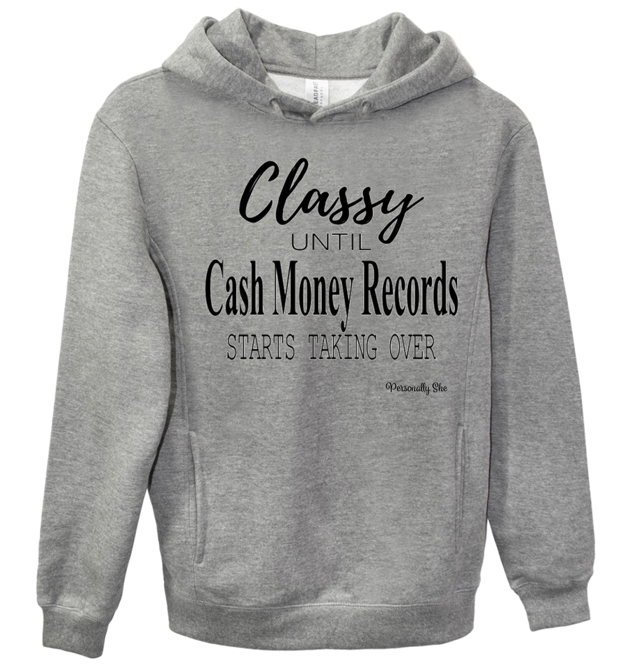 Classy Until Cash Money Records