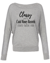 Classy Until Cash Money Records Long Sleeve
