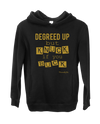Degreed Up But Knuck If You Buck Hoodie