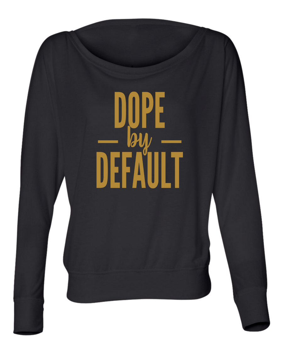 Dope by Default Flowy Long Sleeve Shirt - Personally She