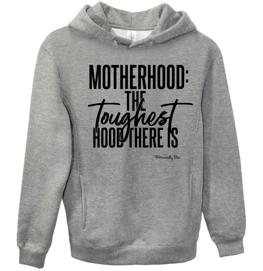 Motherhood Toughest Hood