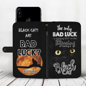 Black Cats Are Not Bad Luck Wallet Phone Case