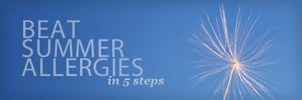 5 Steps to Beat Summer Allergies