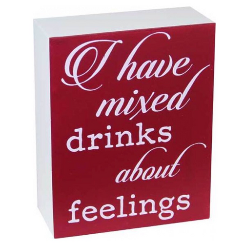 Red and White Sign Board (Mixed Drinks About Feelings)