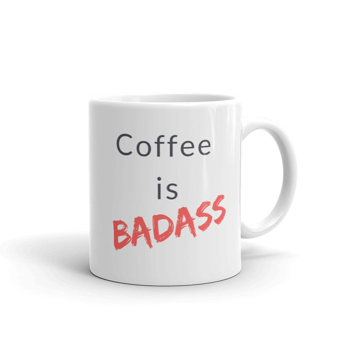 Coffee is Badass-Mug
