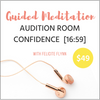 GUIDED MEDITATION: Audition Room Confidence