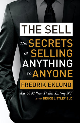 The Sell - The Secrets of Selling Anything to Anyone