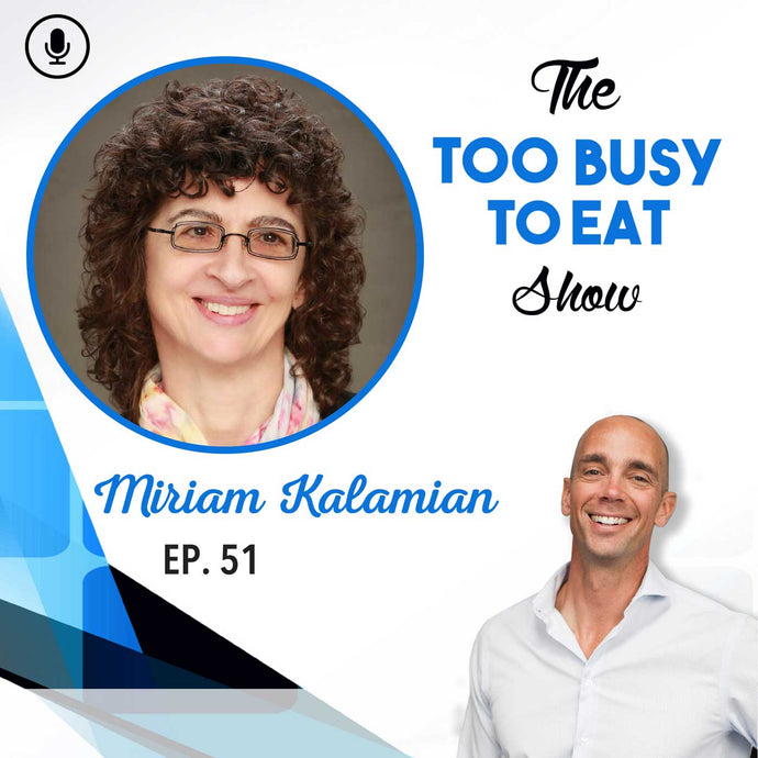 51: Miriam Kalamian - Bringing Quality of Life to Cancer Patients With a Ketogenic Diet